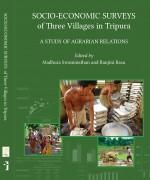 Socio-Economic Surveys of Three Villages in Tripur…