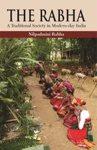 The Rabha: A Traditional Society in Modern-Day Ind…