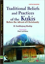 Traditional Beliefs and Practices of the Kukis: Be…