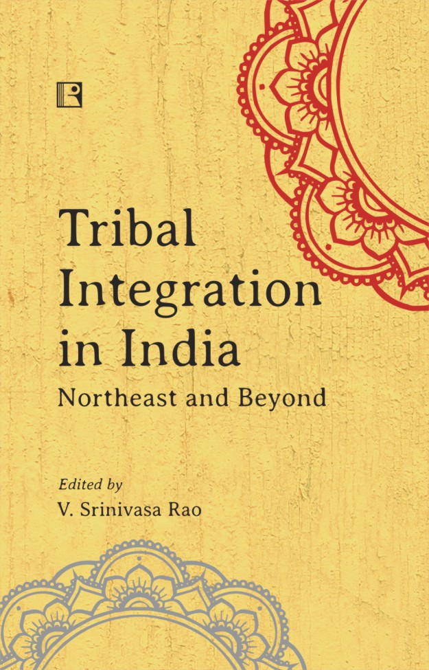 Tribal Integration in India: Northeast and Beyond …