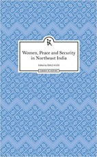 Women, Peace and Security in Northeast India