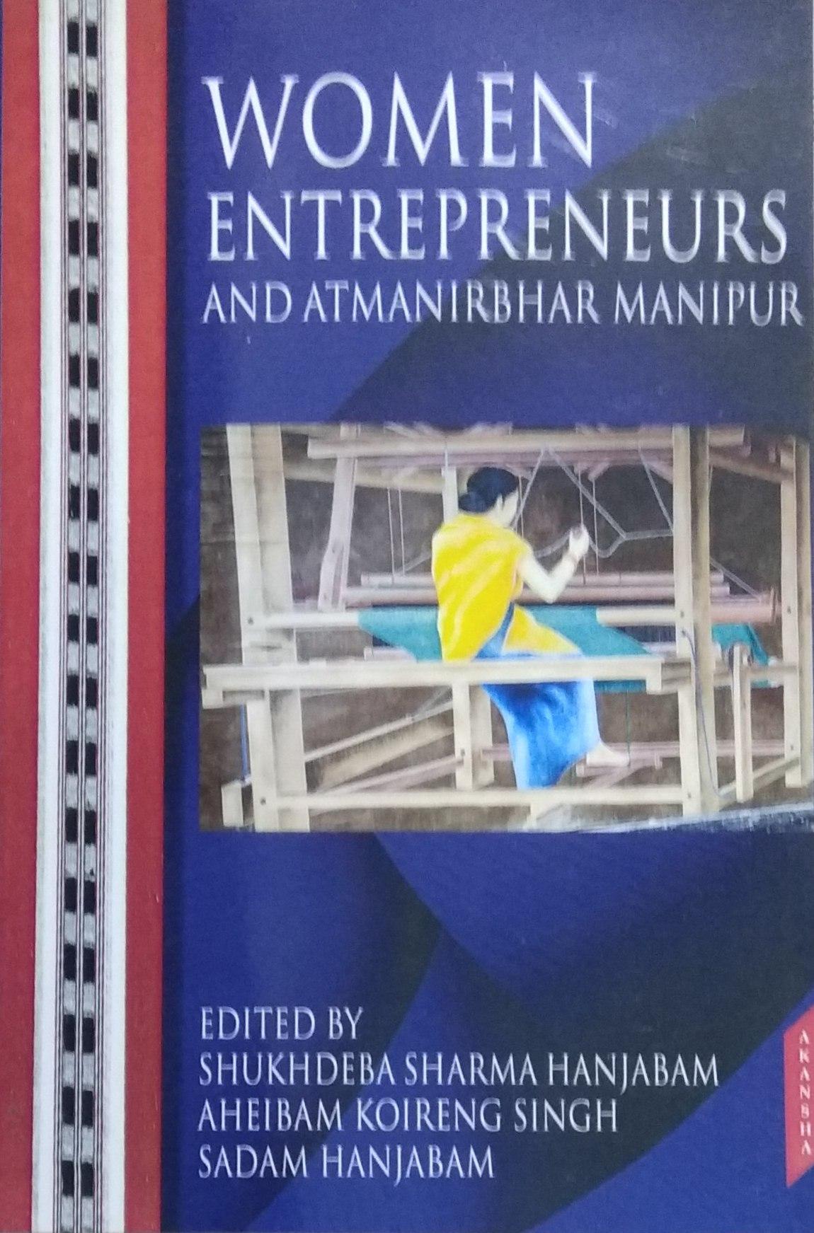 Women Entrepreneurs and Atmanirbhar Manipur (Hardb…