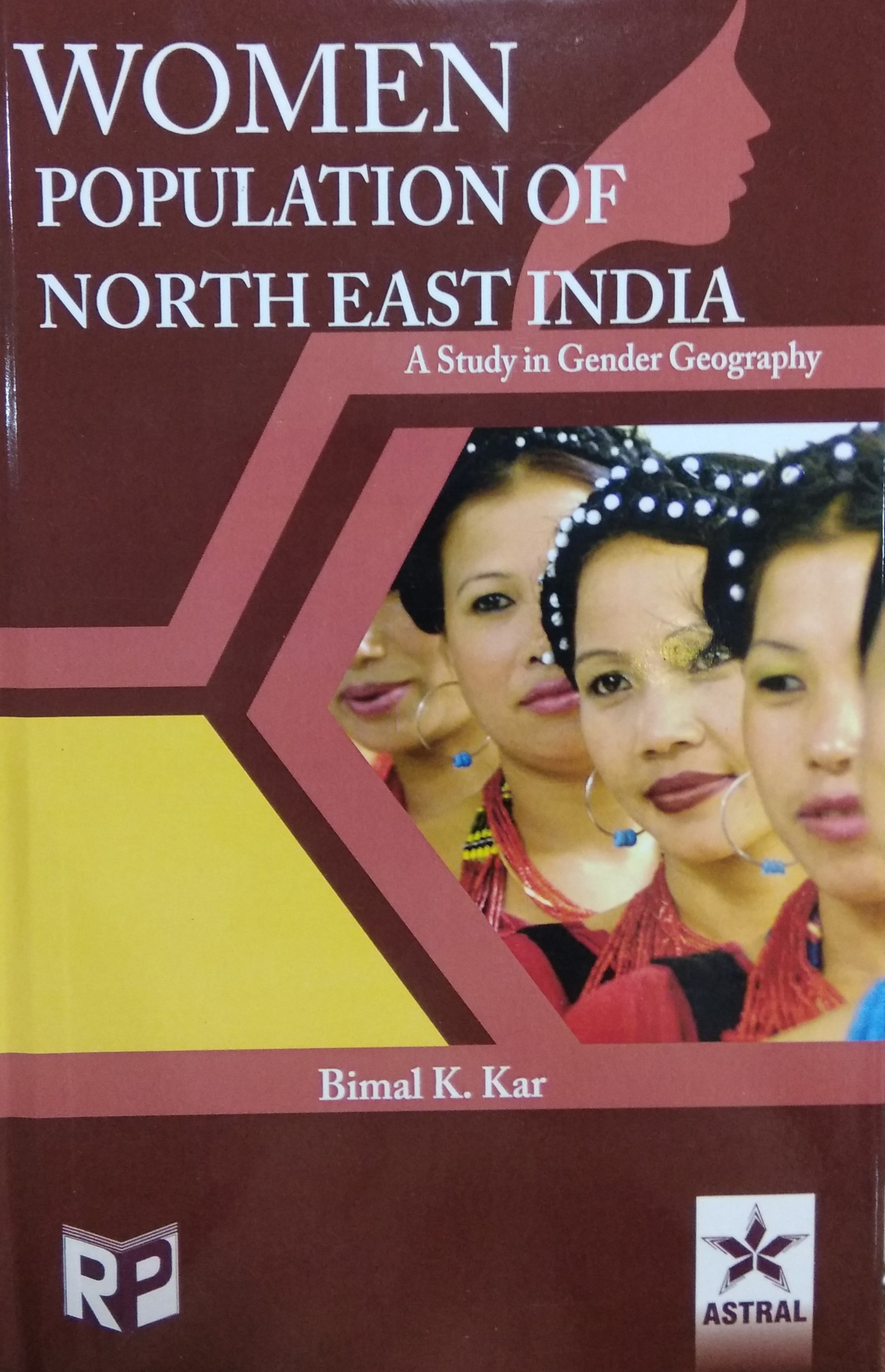 Women Population of North East India: A Study in G…