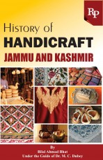 History of Handicraft: Jammu and Kashmir
