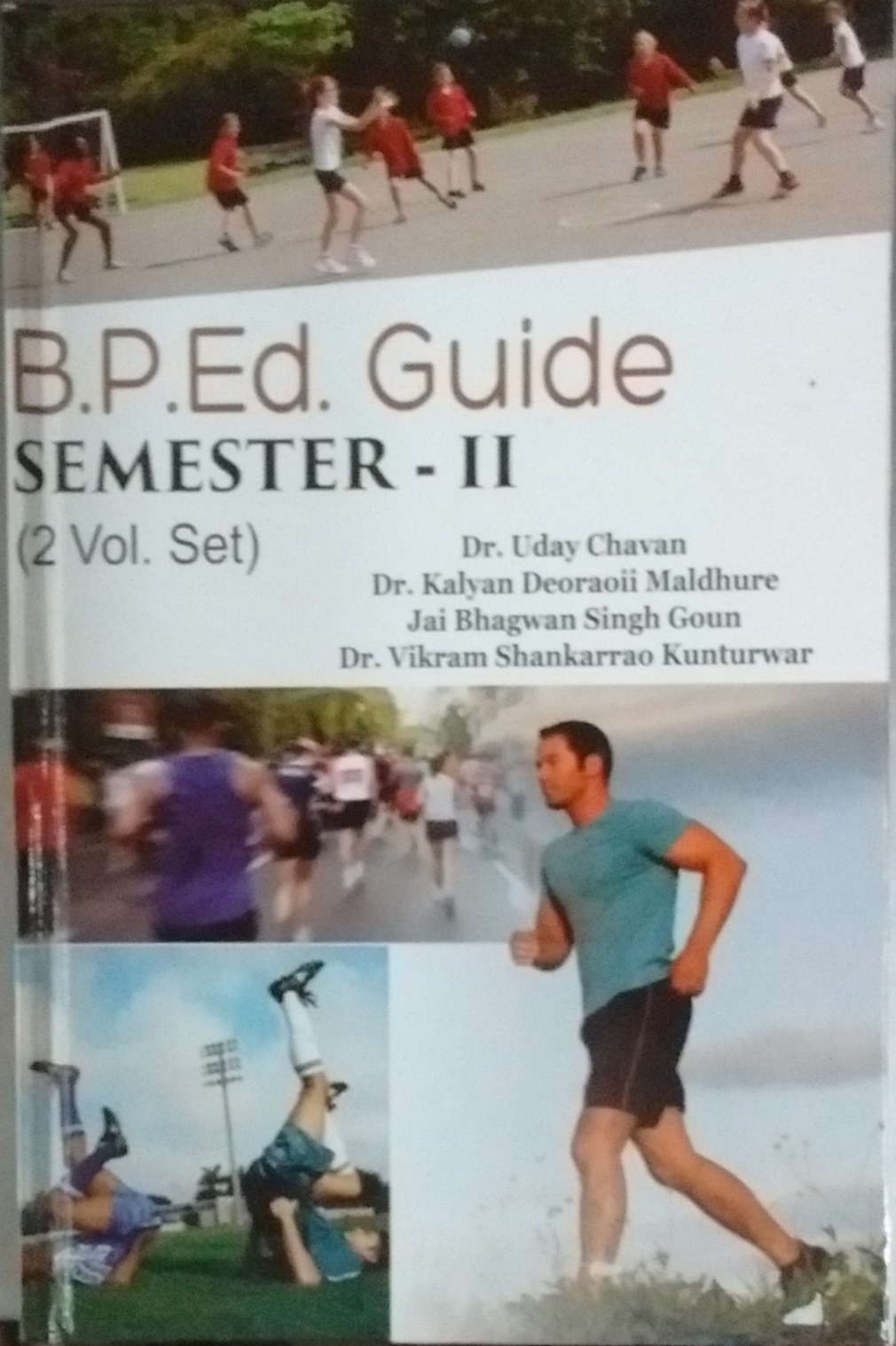 B P Ed. Guide Semester - II (2 Vols)
