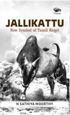 Jallikattu New Symbol of Tamil Angst