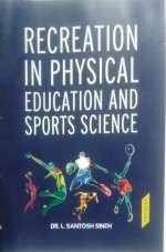 Recreation in Physical Education and Sports Scienc…