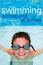Swimming Games and Activities: For Parents and Tea…