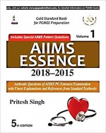 AIIMS Essence 2018-2015 : Volume 1