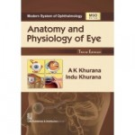 Anatomy and Physiology of Eye 3ed (MSO Series)