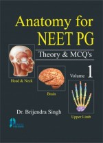 Anatomy for NEET PG Theory & MCQ (Vol-1) Paperback
