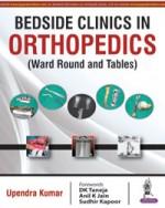 Bedside Clinics in Orthopedics: Ward Rounds and Ta…