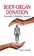 Body-Organ Donation: Towards a Healthy Society