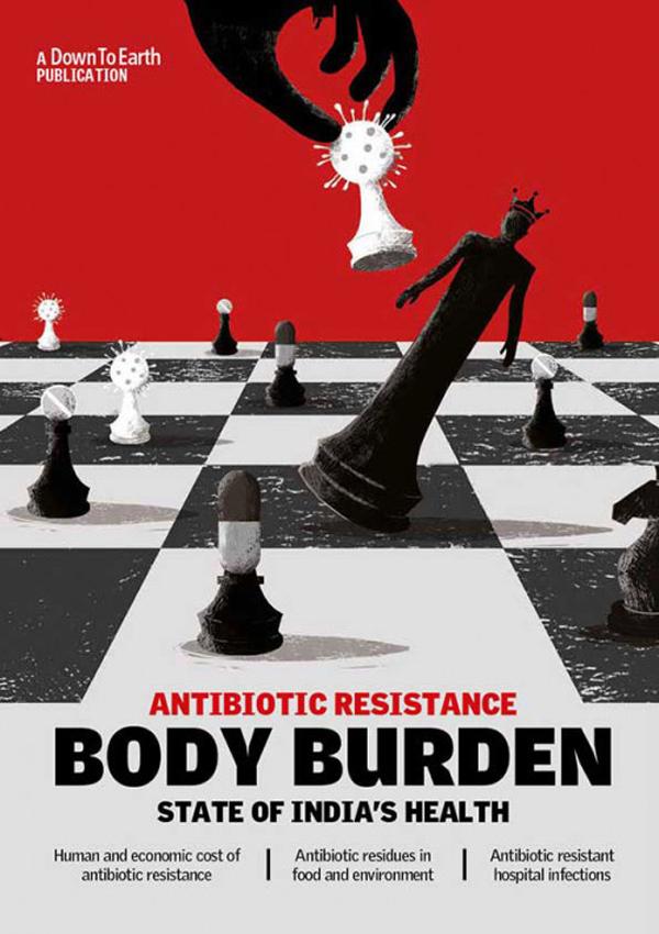Body Burden: Antibiotic Resistance – State of Indi…