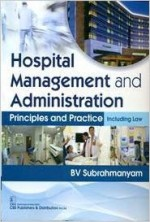 Hospital Management and Administration: Principles…