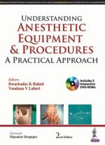Understanding Anesthetic Equipment and Procedures:…