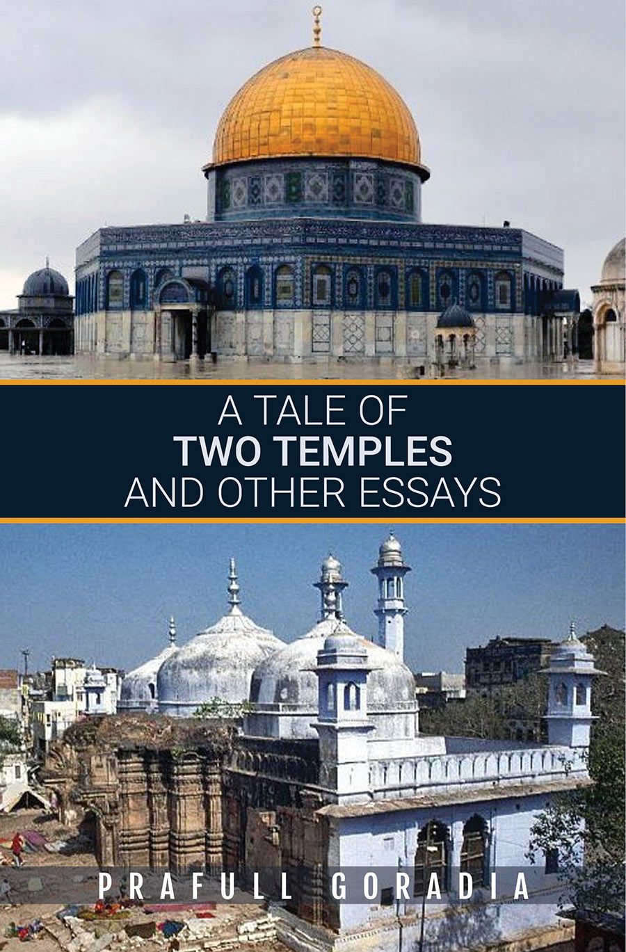 A Tale of Two Temples and Other Essays