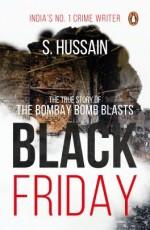 Black Friday: The True Story of the Bombay Bomb Bl…