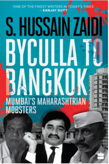 Byculla To Bangkok: Mumbai's Maharashtrian Mobster…