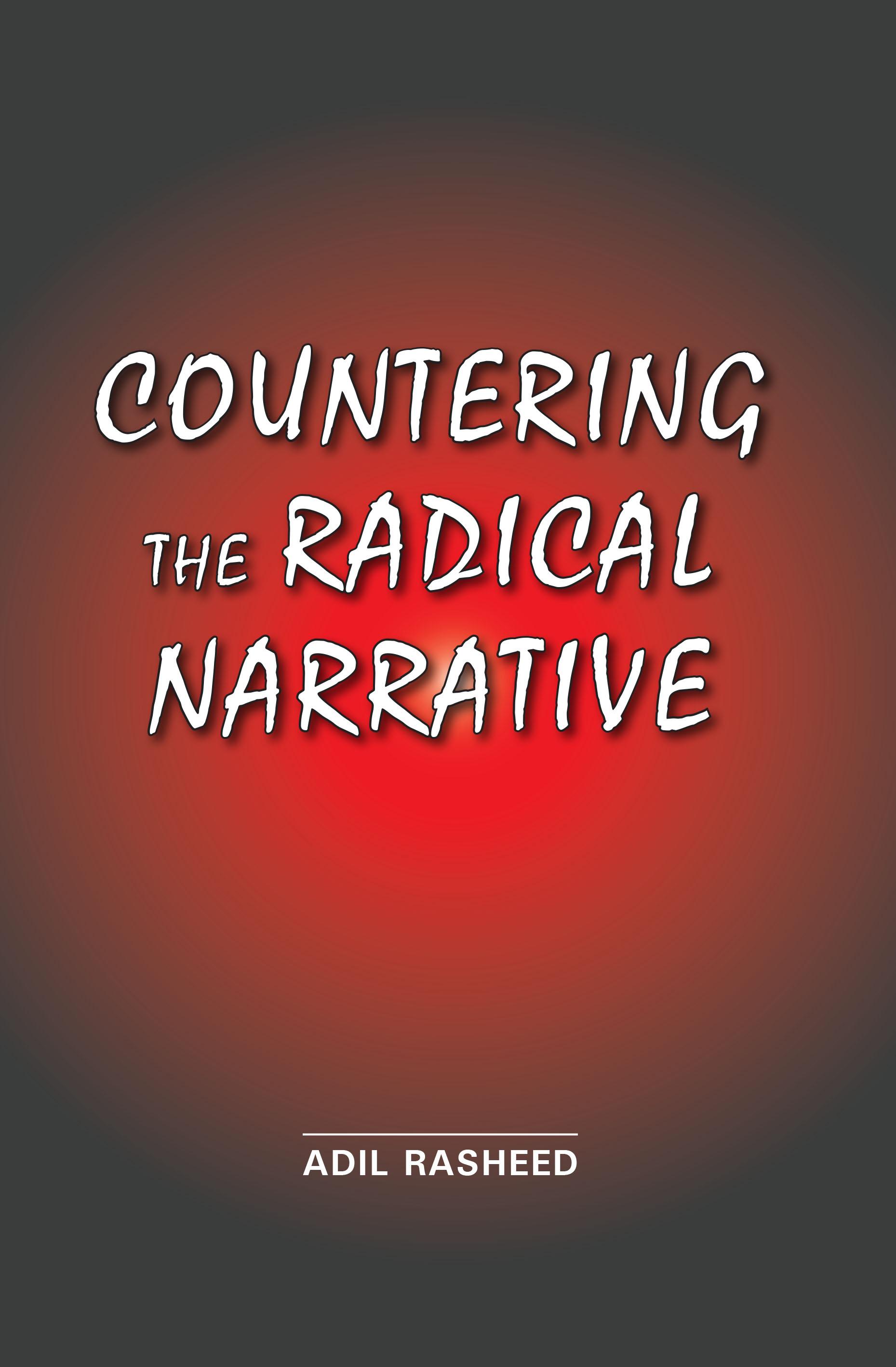 Countering The Radical Narrative (Hardback)