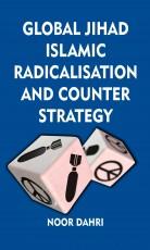 Global Jihad, Islamic Radicalisation and Counter S…