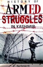 History of Armed Struggles in Kashmir