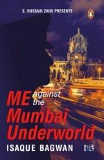 Me against the Mumbai Underworld