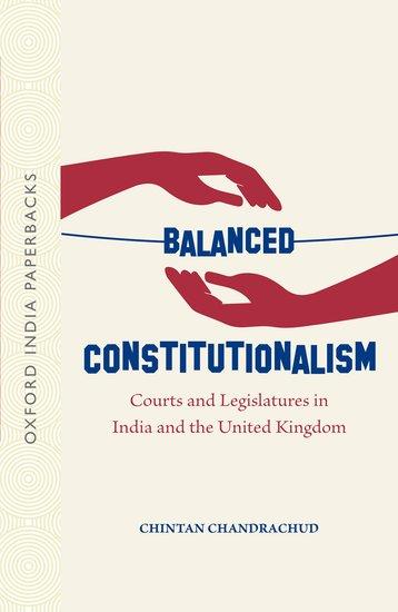 Balanced Constitutionalism: Courts and Legislature…