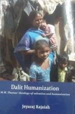 Dalit Humanization: M M Thomas' Theology of Salvat…