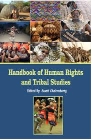 Handbook of Human Rights and Tribal Studies (Hardb…