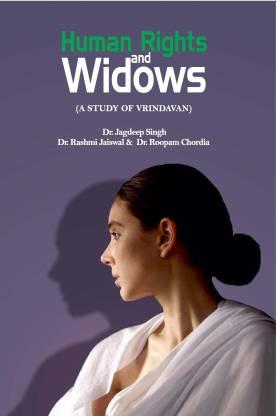 Human Rights and Widows (A Study of Vrindavan) Har…
