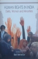 Human Rights in India: Dalits, Women and Minoritie…