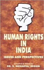 Human Rights in India: Issues and Perspectives
