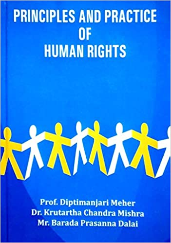 Principles and Practice of Human Rights [For U.G.H…