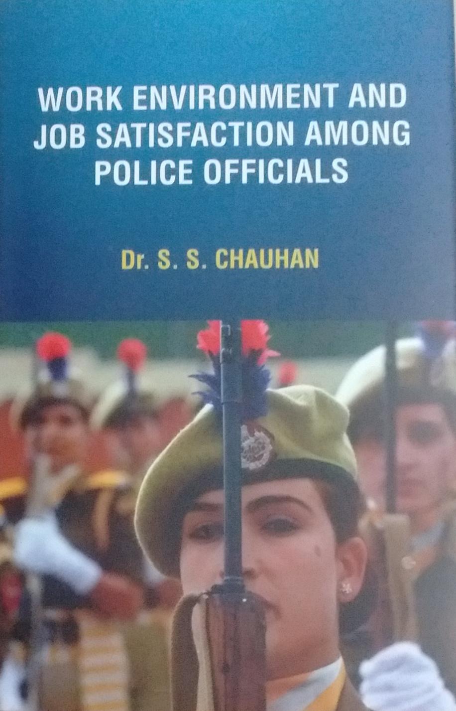 Work Environment and Job Satisfaction among Police…