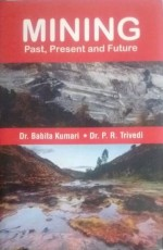 Mining: Past, Present and Future