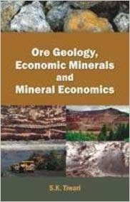 Ore Geology, Economic Minerals And Mineral Economi…