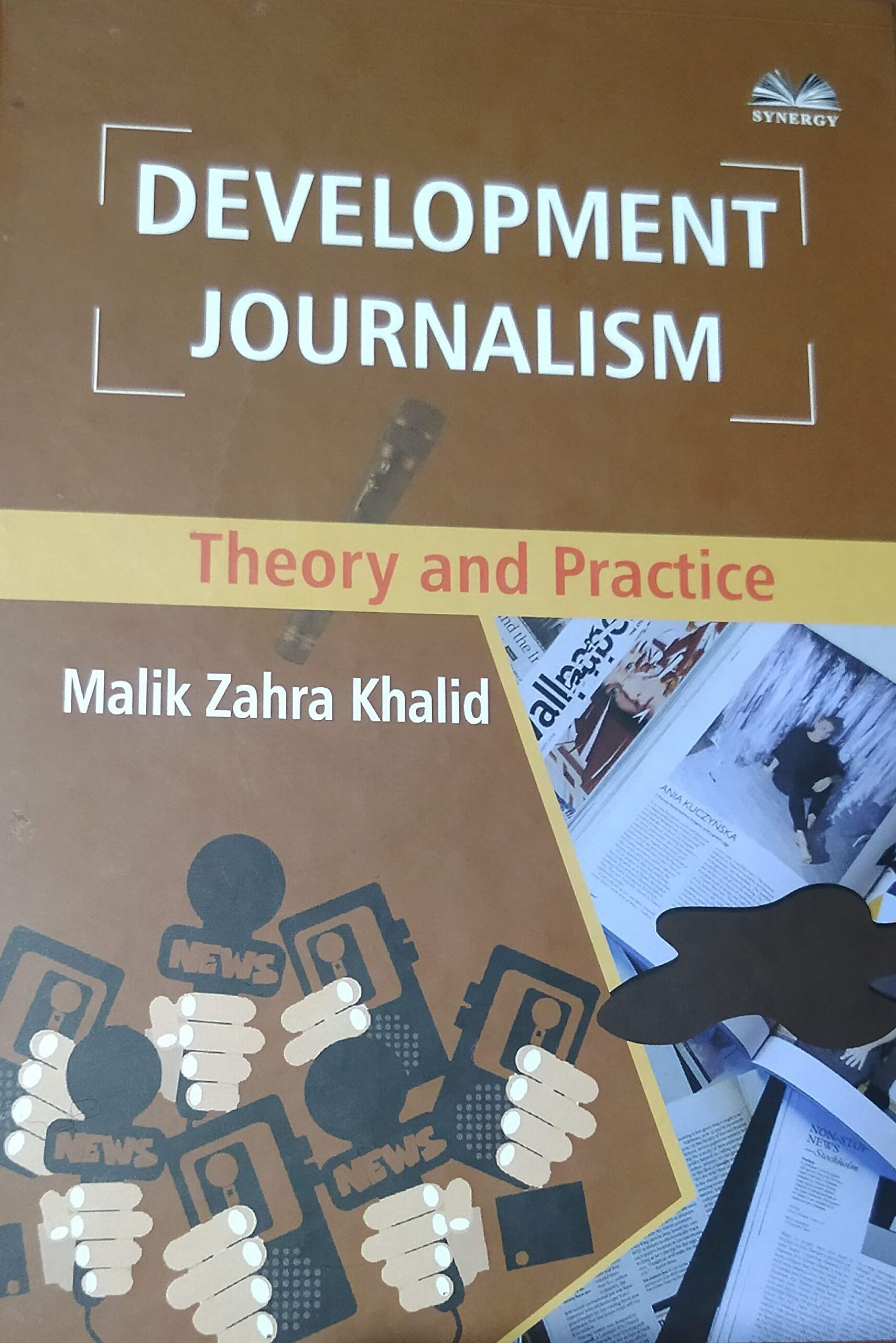 Development Journalism: Theory and Practice