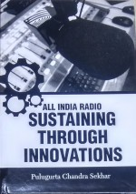All India Radio Sustaining Through Innovations