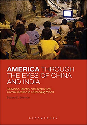 America Through the Eyes of China and India: Telev…