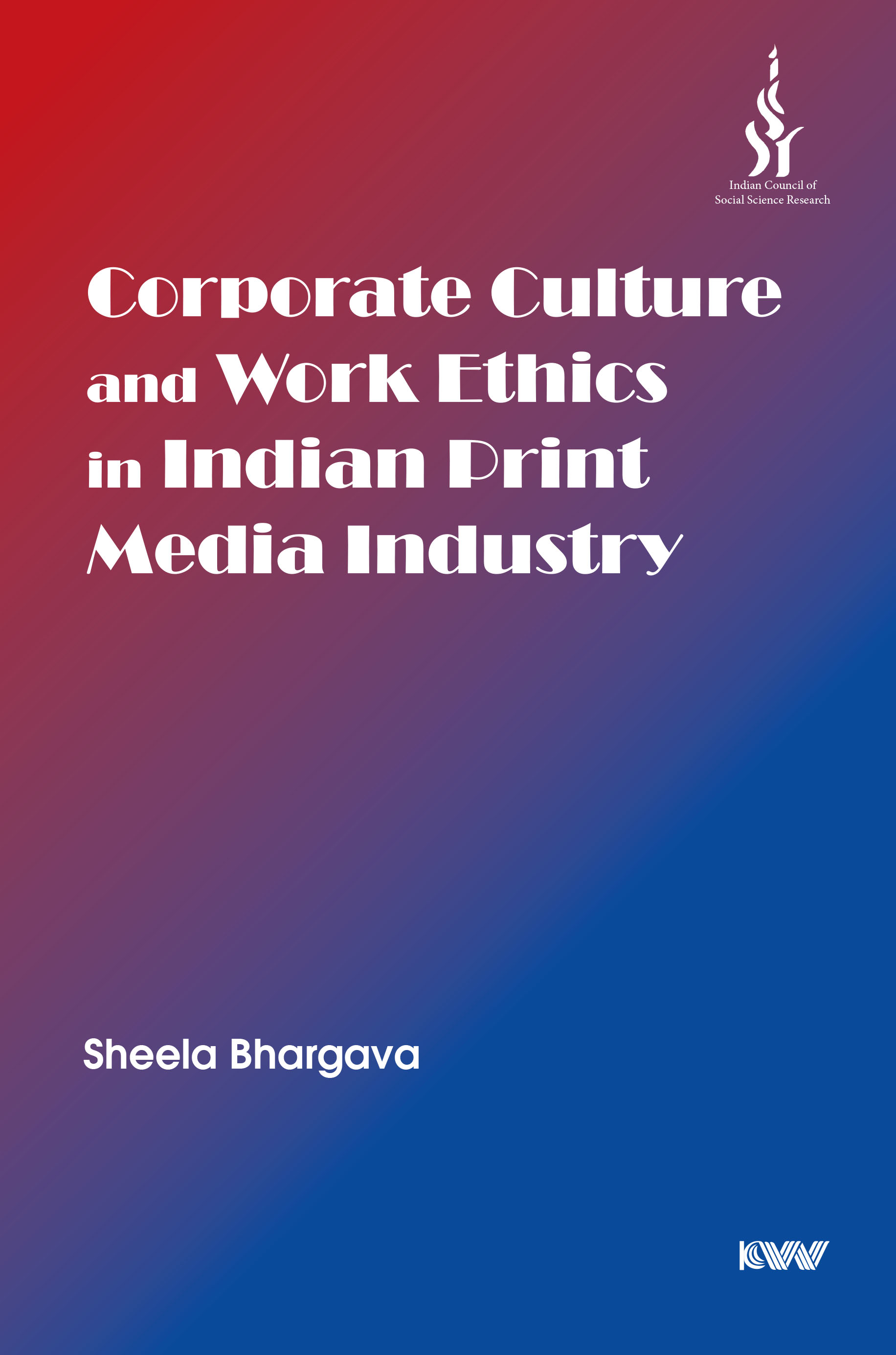 Corporate Culture and Work Ethics in Indian Print …