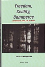 Freedom, Civility, Commerce: Contemporary Media An…