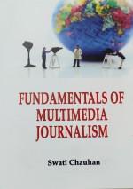 Fundamentals of Multimedia Journalism
