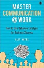 Master Communication @ Work