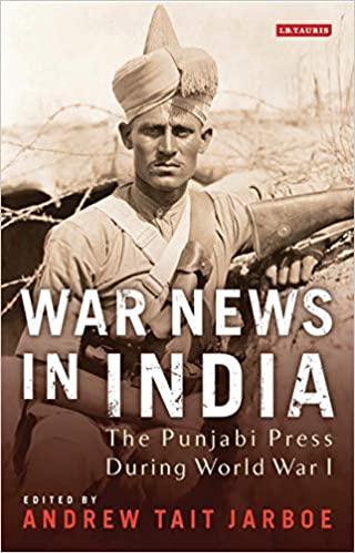 War News in India: The Punjabi Press During World …