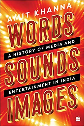 Words. Sounds. Images: A History of Media and Ente…
