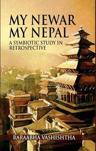 MY NEWAR MY NEPAL : A Symbiotic Study in Retrospec…