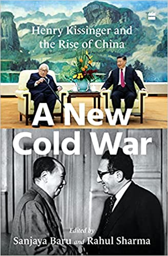 A New Cold War: Henry Kissinger and the Rise of Ch…