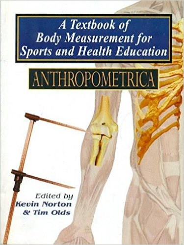 A Textbook of Body Measurement for Sports and Heal…