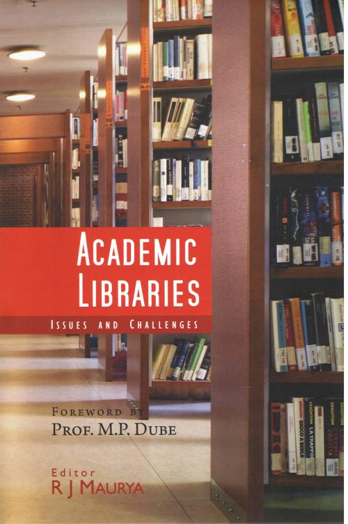 Academic Libraries: Issues and Challenges